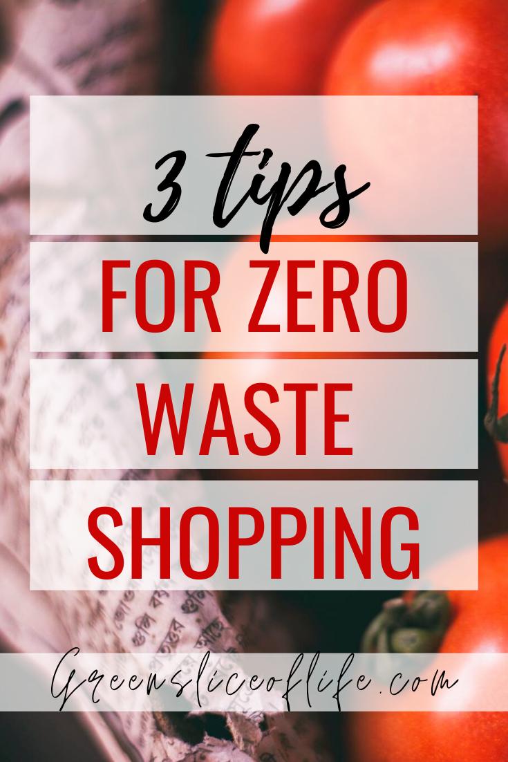 Pinterest image for 3 tips for zero waste shopping