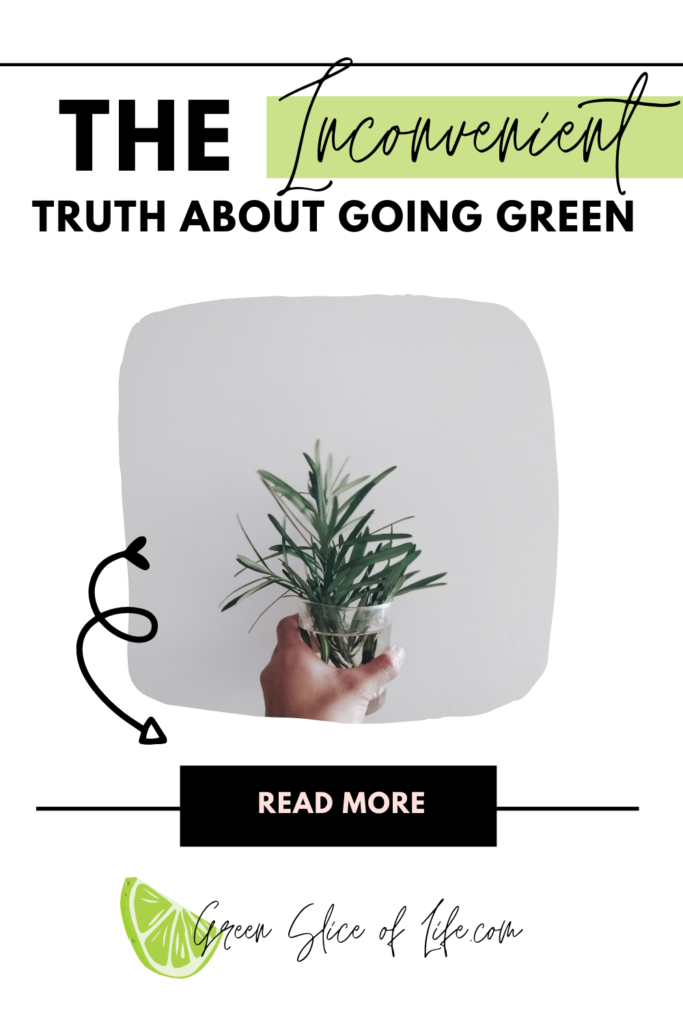Image for Inconvenient truth about going green.
