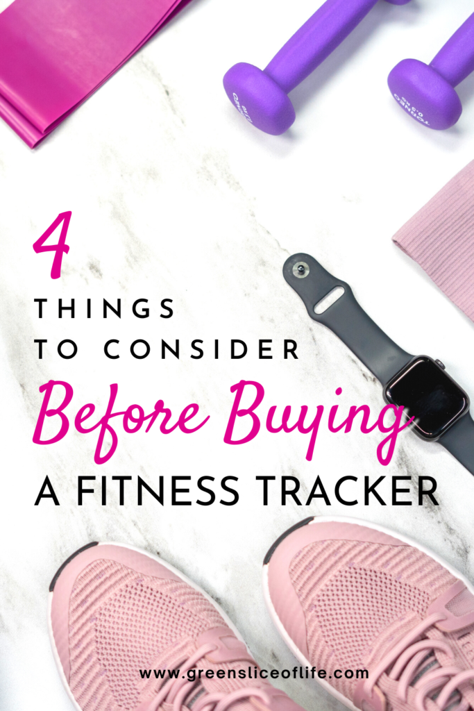 Pinterest image for 4 things to consider before buying a fitness tracker